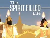 Pentecost: The Spirit Filled Life