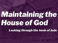 Maintaining the House of God