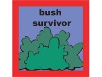 Bush Survivor