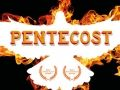 Pentecost: Great Days