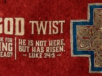 Easter: The God Twist