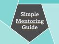 Simple Mentoring Guide