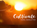 Cultivate Rural Newsletter